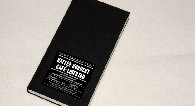 Café Libertad, Diplomarbeit, Buch